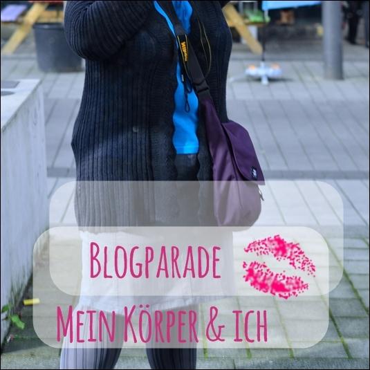 """Blogparade: """"Mein Körper & ich"""""""