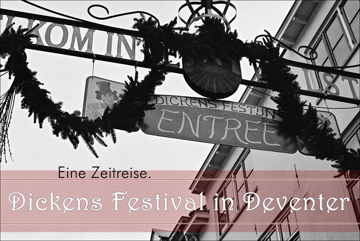 Dickens Festival in Deventer: Eine Zeitreise